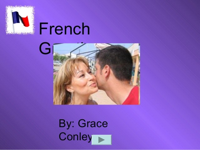 Frenchgreetings adapted from grace conley