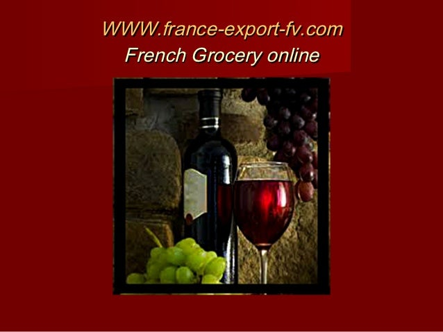 WWW.france-export-fv.com French Grocery online