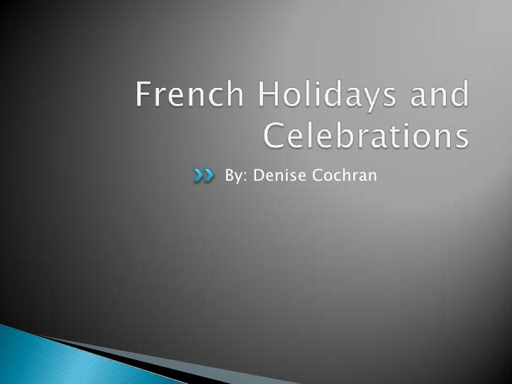 French holidays and celebrations project 3 d