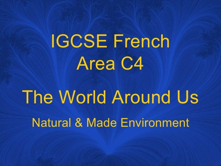 French IGCSE Oral Area C4