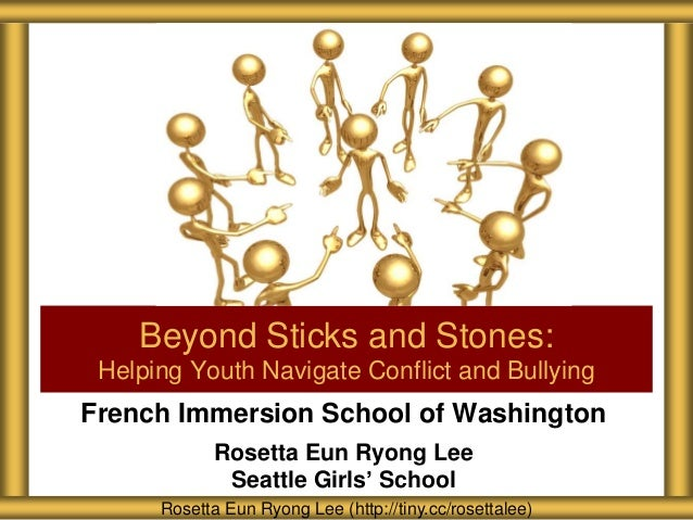 French Immersion School of Washington Rosetta Eun Ryong Lee Seattle Girls' School Beyond Sticks and Stones: Helping Youth ...