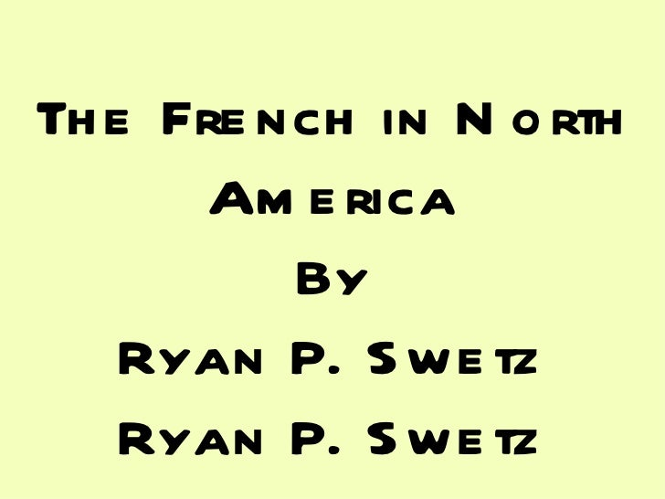 Frenchinnorthamerica