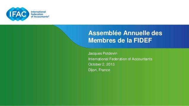 Page 1 | Confidential and Proprietary Information Assemblée Annuelle des Membres de la FIDEF Jacques Potdevin Internationa...