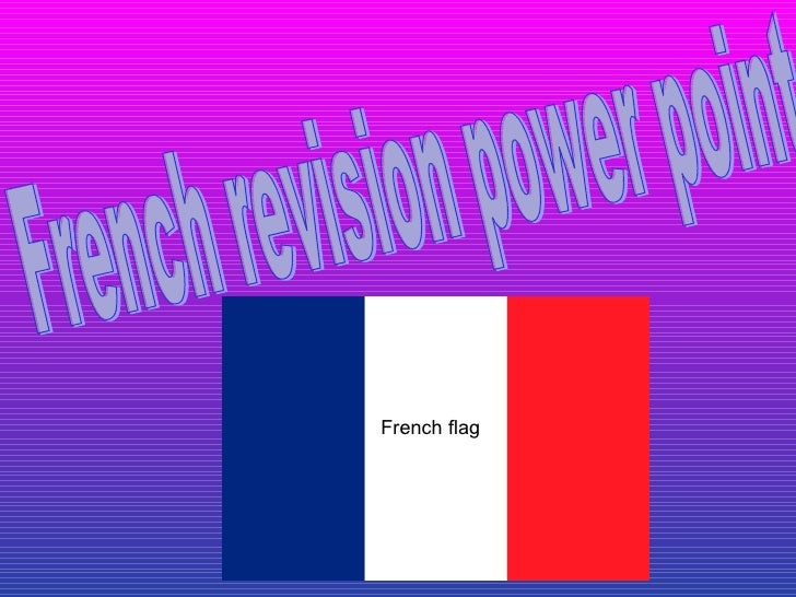 French revision power point  French flag