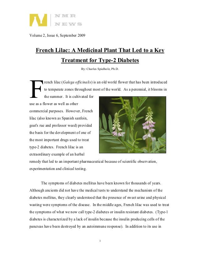 Volume 2, Issue 6, September 2009 1 French Lilac: A Medicinal Plant That Led to a Key Treatment for Type-2 Diabetes By: Ch...