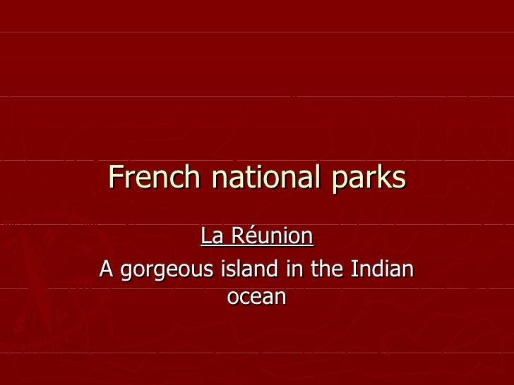 La Réunion, a gorgeous national park