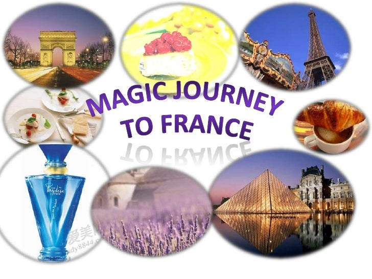 Magic journey<br /> to France<br />