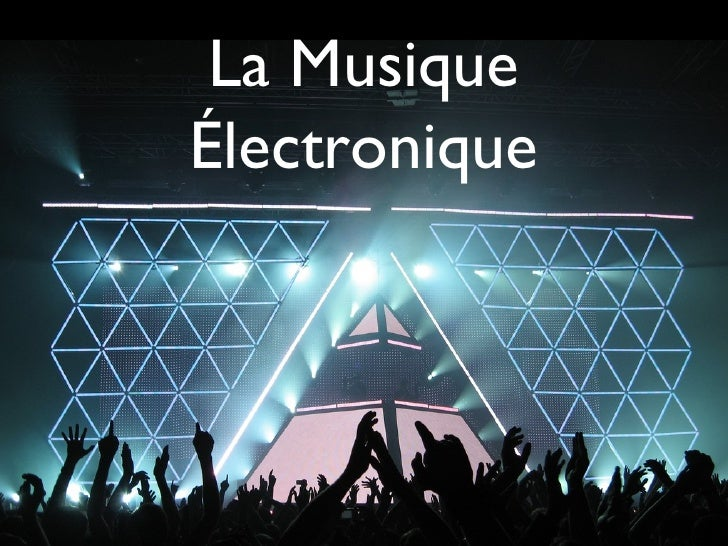 La MusiqueÉlectronique