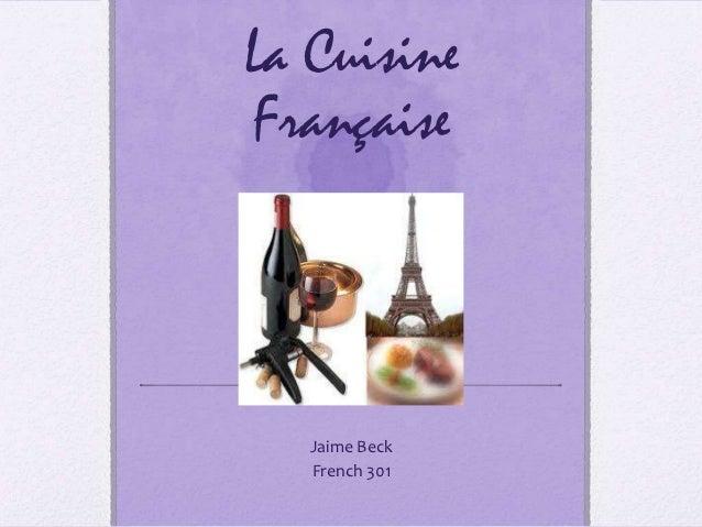 La CuisineFrançaise   Jaime Beck   French 301