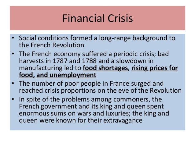 french revolution financial crisis essay The french revolution (french: révolution française in an attempt to address the financial crisis, the assembly declared, on 2 november 1789.