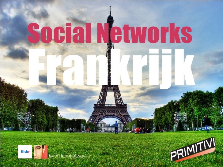 Social Networks Frankrijk  by Al Ianni (Away)