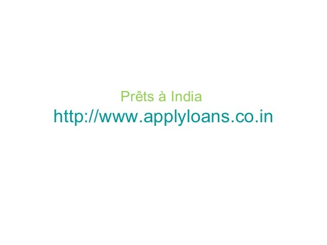 Prêts à India http://www.applyloans.co.in