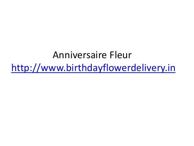 Anniversaire Fleur http://www.birthdayflowerdelivery.in