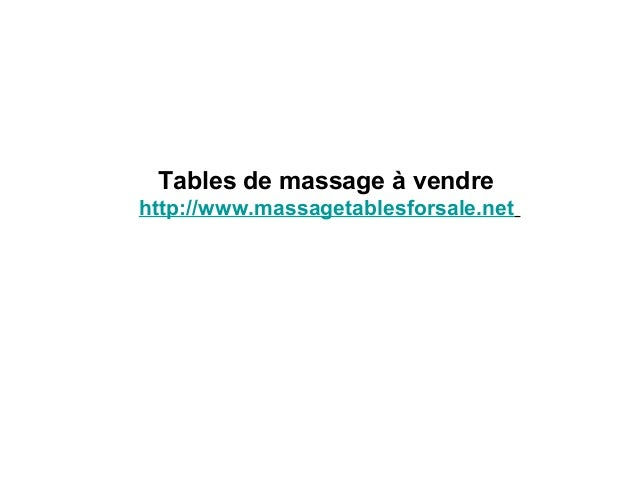 Tables de massage à vendre  http://www.massagetablesforsale.net