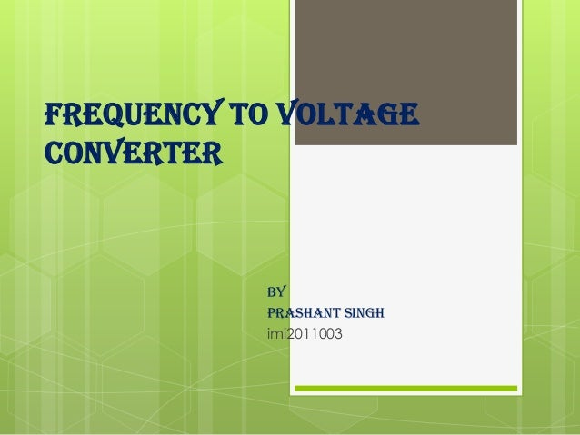 Frequency to voltage converter.final