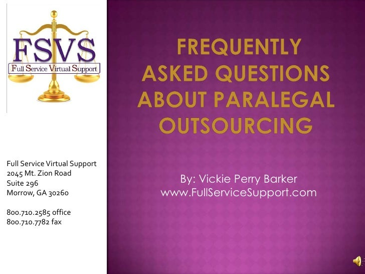 Frequently asked questions about Paralegal outsourcing<br />Full Service Virtual Support <br />2045 Mt. Zion Road <br />Su...