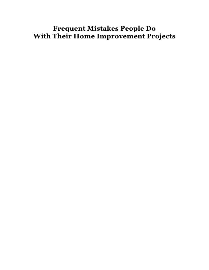 Frequent Mistakes People Do With Their Home Improvement Projects