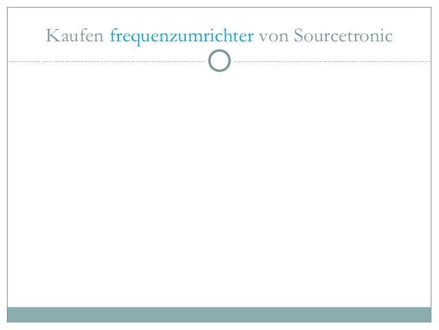 Kaufen frequenzumrichter von Sourcetronic