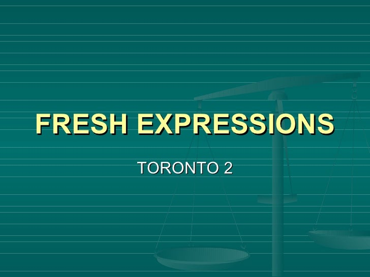 Fresh Expressions Toronto (theological reflections)