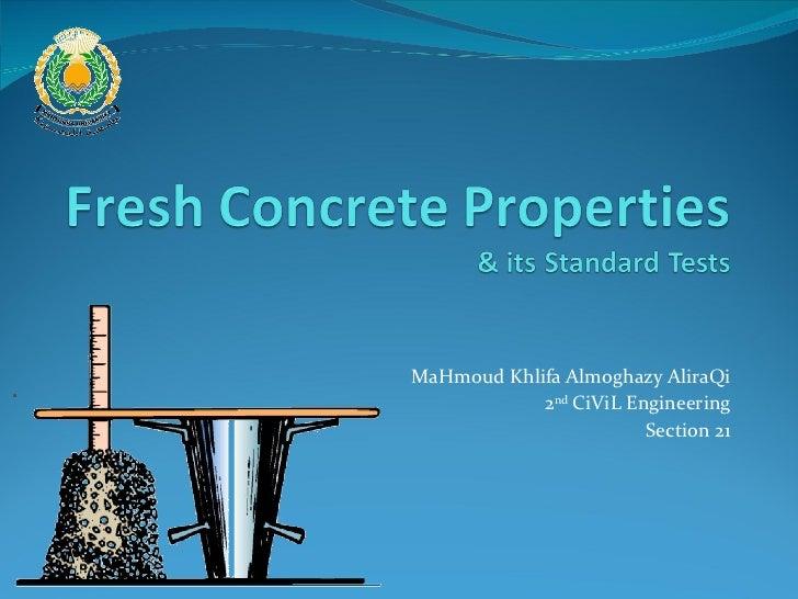 MaHmoud Khlifa Almoghazy AliraQi 2 nd  CiViL Engineering Section 21