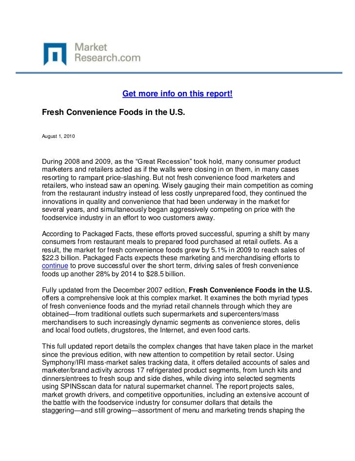 """Get more info on this report!Fresh Convenience Foods in the U.S.August 1, 2010During 2008 and 2009, as the """"Great Recessio..."""