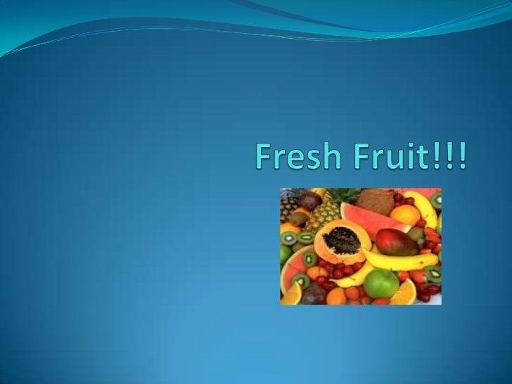 FreshFruit!!!<br />