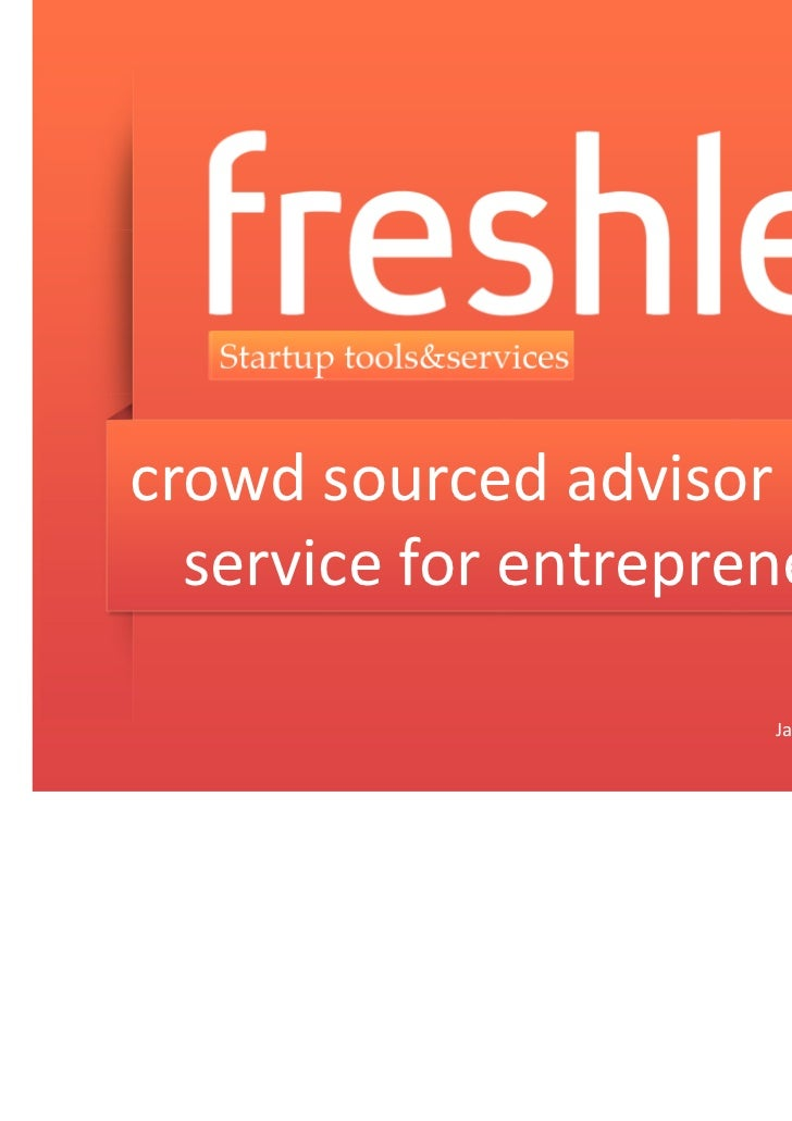crowd sourced advisor board  service for entrepreneurs                                     Russia | 2011                  ...