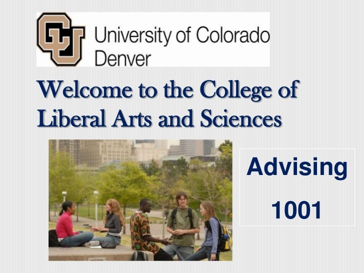Welcome to the College of Liberal Arts and Sciences<br />Advising <br />1001<br />