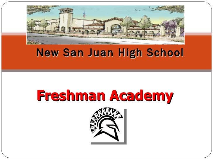 Freshman Academy   New San Juan High School