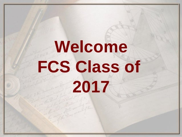 Welcome FCS Class of 2017