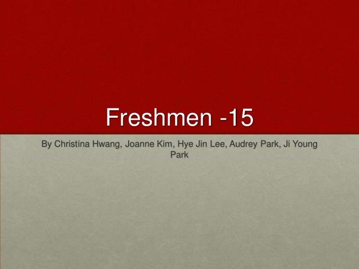 Freshmen 15 final final final