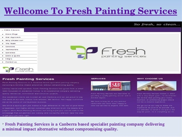 Wellcome To Fresh Painting Services  Fresh Painting Services is a Canberra based specialist painting company delivering a...