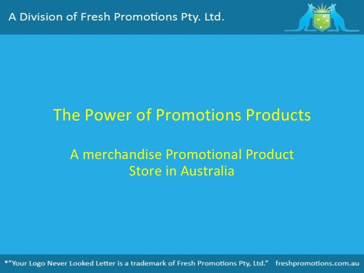 The Power of Promotions Products A merchandise Promotional Product Store in Australia