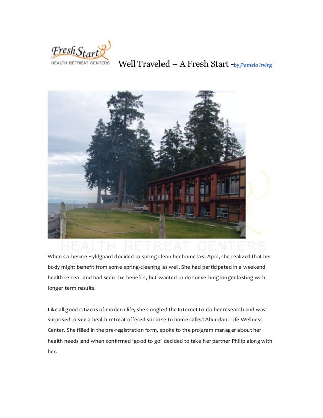 Well Traveled – A Fresh Start -by Pamela Irving When Catherine Hyldgaard decided to spring clean her home last April, she ...