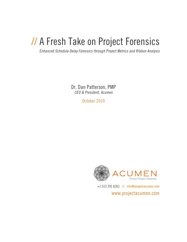 // A Fresh Take on Project Forensics  Enhanced Schedule Delay Forensics through Project Metrics and Ribbon Analysis       ...
