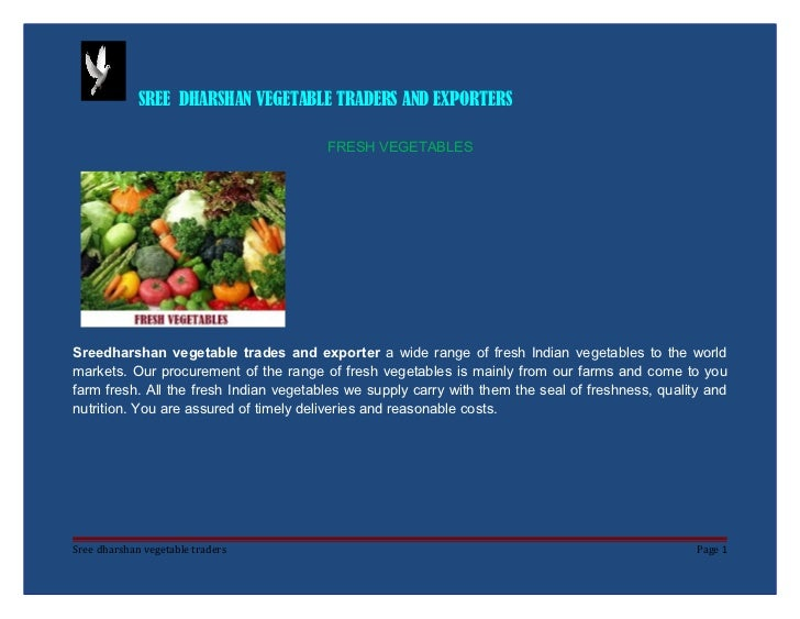 SREE DHARSHAN VEGETABLE TRADERS AND EXPORTERS                                        FRESH VEGETABLESSreedharshan vegetabl...