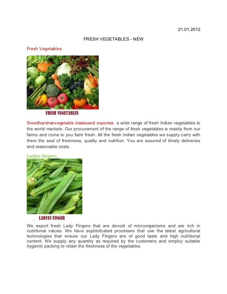 21.01.2012                            FRESH VEGETABLES - NEWFresh VegetablesSreedharshanvegetable tradesand exportes a wid...