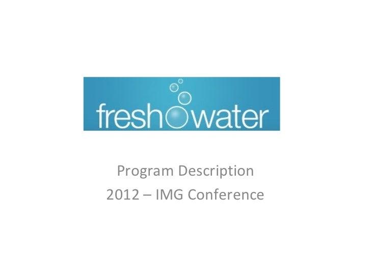 Program Description2012 – IMG Conference