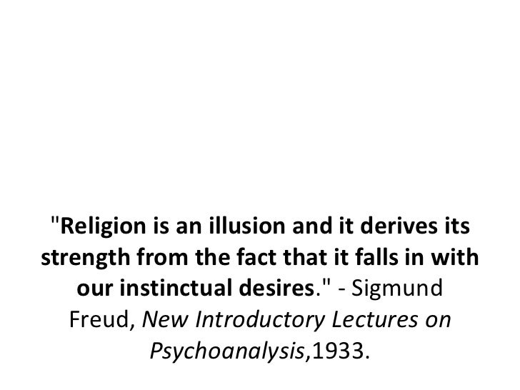 the distinction between morality and religion in freuds the future of an illusion In his totem and taboo (1913), the future f an illusion (1928), and moses and monotheism (1939), freud claims that religion is an illusion, that it is a lingering childish desire for a father substitute, the fruit of repressed desires and infantile impulses and that the day must eventually come when men will rid themselves of this unreal prop.