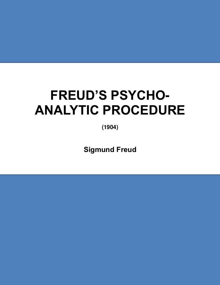 Freud's psycho analytic procedure