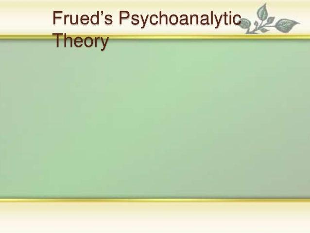 Frued's Psychoanalytic Theory