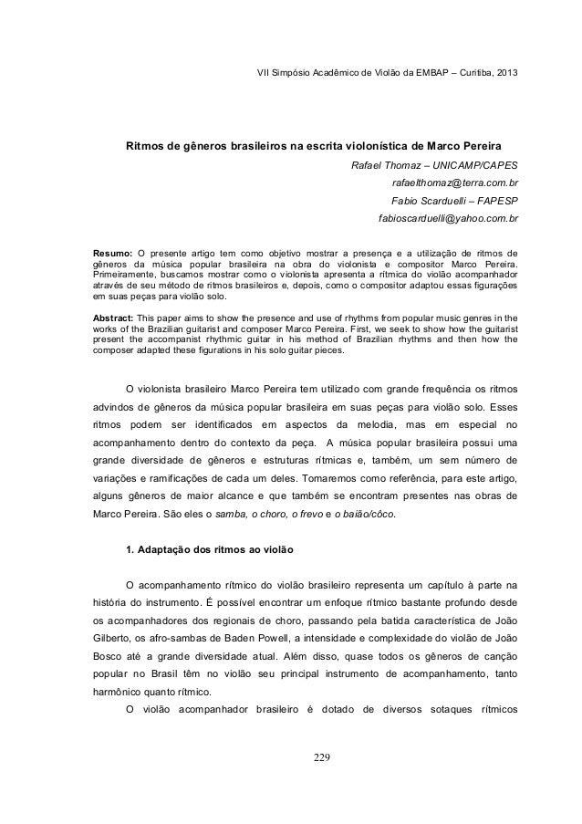 VII Simpósio Acadêmico de Violão da EMBAP – Curitiba, 2013 229 Ritmos de gêneros brasileiros na escrita violonística de Ma...