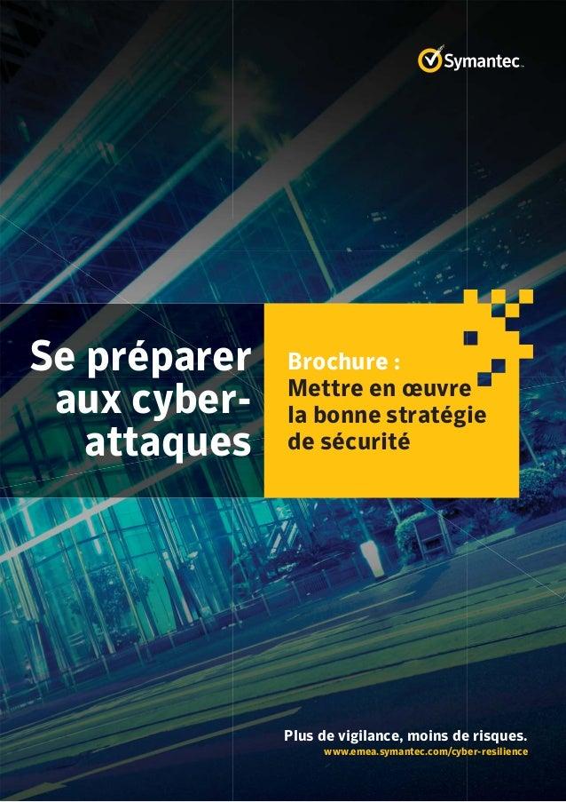 Se préparer aux cyberattaques.  Brochure : Mettre en oeuvre la bonne stratégie de sécurité