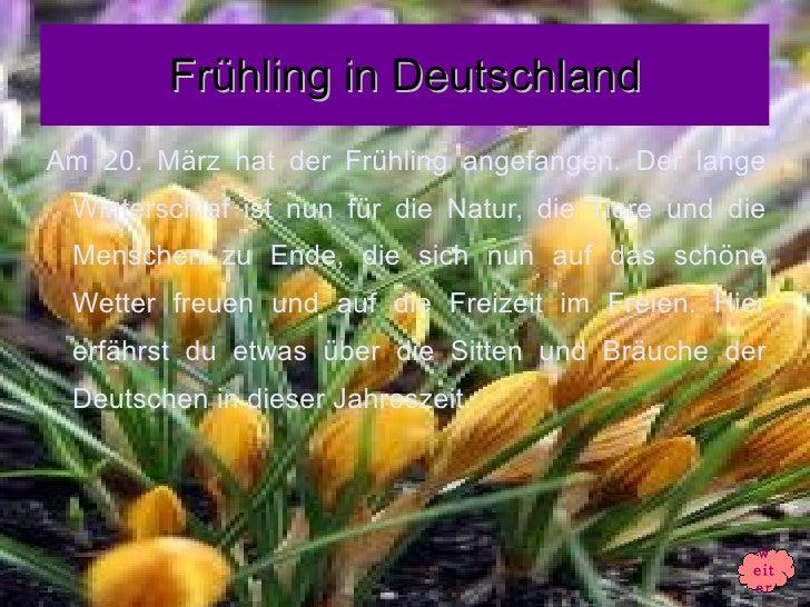 Frühling in DeutschlandAm 20. März hat der Frühling angefangen. Der lange Winterschlaf ist nun für die Natur, die Tiere un...