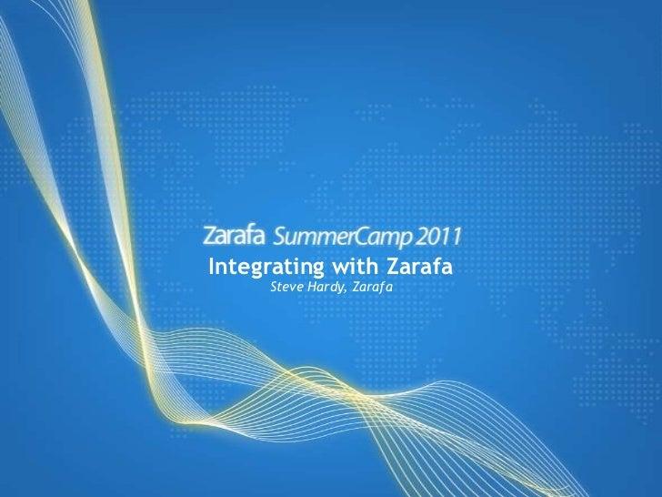 Integrating with Zarafa<br />Steve Hardy, Zarafa<br />