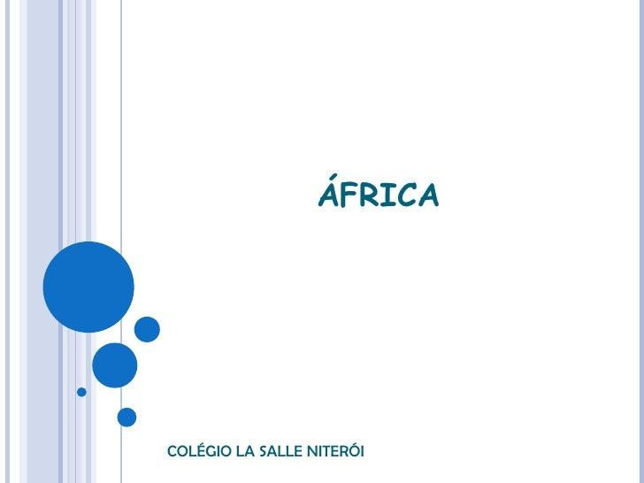ÁFRICA COLÉGIO LA SALLE NITERÓI