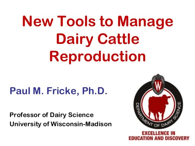 New Tools to Manage Reproduction Programs