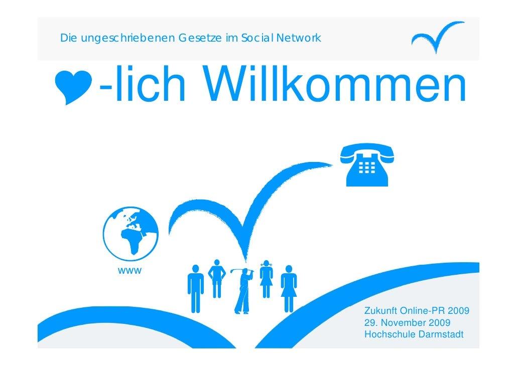 Die ungeschriebenen Gesetze im Social Network           -lich Willkommen        lich            www                       ...