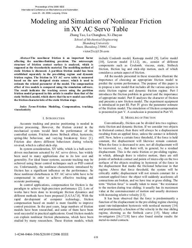 Modeling and Simulation of Nonlinear Friction in XY AC Servo Table Zhang Tao, Lu Changhou, Xi Zhuyan School of Mechanical ...