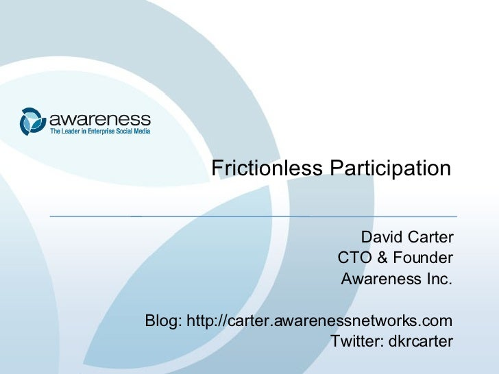 Frictionless Participation
